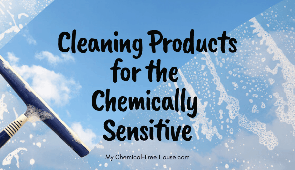 Cleaning products for the chemically sensitive, MCS